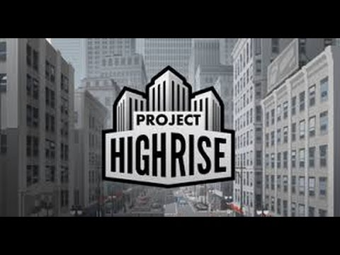 Project Highrise |