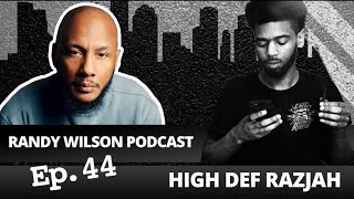 Episode 44: High Def Razjah
