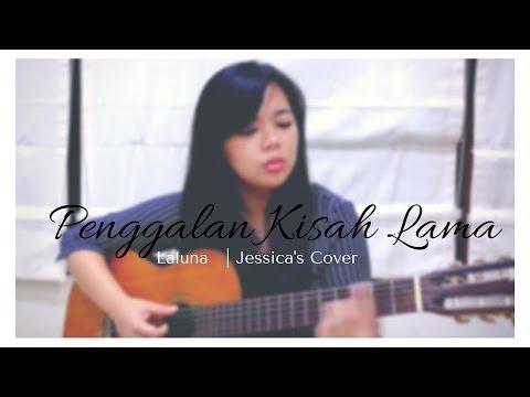Penggalan Kisah Lama - La Luna | Jessica's Cover