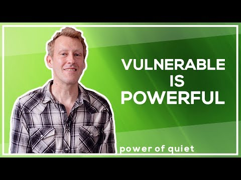 Why being vulnerable is the key to empowerment