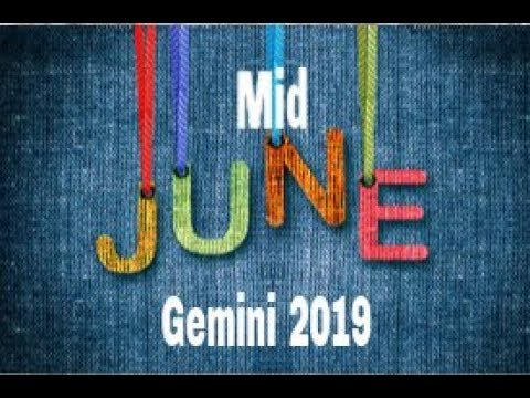 Gemini Mid June 2019 ~ Not Taking It Anymore, Value Me Or I'm Out