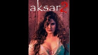 Azaan | Aksar 2 Latest Bollywood Movie 2017 | Mahesh Babu | Azaan |