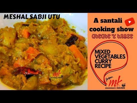 New Santali Video MESHAL SABJI UTU    Mixed Vegetables Recipe In Santali Language  English Subtitles