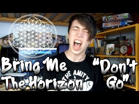 Bring Me The Horizon - Don't Go (Vocal Cover by Julian Worden)