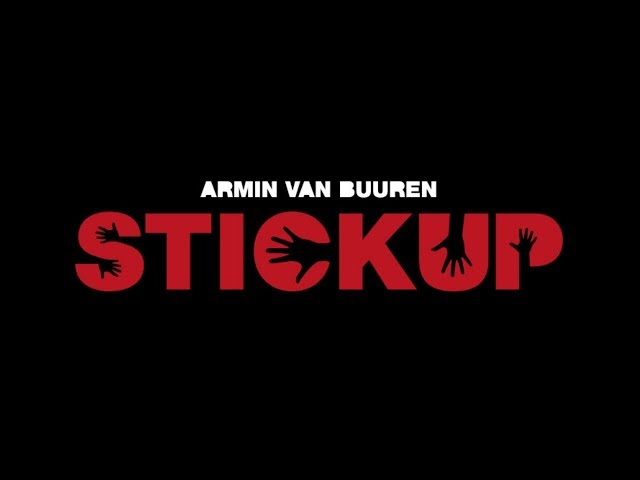 Armin van Buuren - Stickup (Extended Mix)