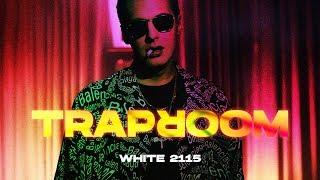 White 2115 - Traproom (prod. Tomekzylmusic)