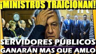 🔴 TRAICION A 4T ¡ SERVIDORES PUBLICOS IFT GANARAN MAS QUE AMLO ! MINISTROS DE LA SCJN LO APRUEBAN