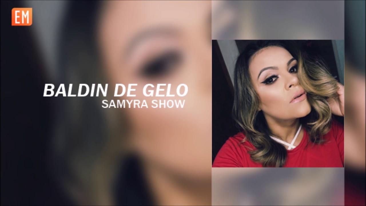 Samyra Show Baldin De Gelo Ensaiando Youtube