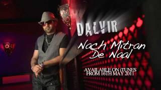 Dalvir - Nach Mitran De Naal (Teaser)
