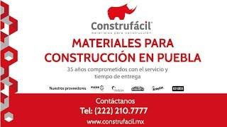 Materiales para Construcción Precios en Puebla- Construfacil