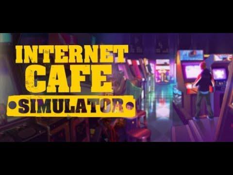 Internet Cafe Simulator #1 - Mở Tiệm Game Xịn Nhất Khu Phố