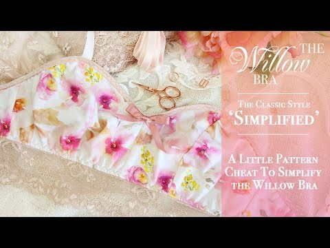 Thumbnail: The Willow Bra: The Classic Style 'Simplified'
