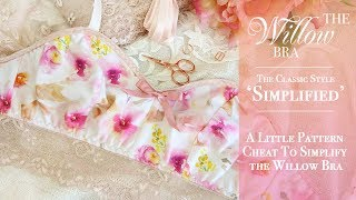 The Willow Bra: The Classic Style 'Simplified'