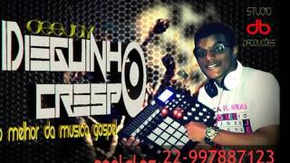 ???? FUNK GOSPEL 2017 ♫- PODCAST DO DJ DIEGUINHO CRESPO 003 ???? ????