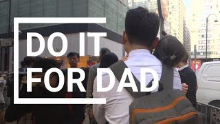Do it for dad