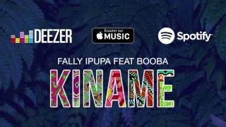 Fally Ipupa - Kiname feat. Booba (Extrait officiel)