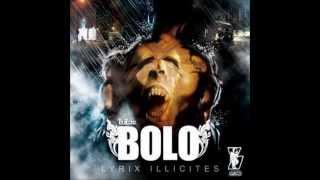 Bolo Lyrix illicite ALBUM EN ENTIER