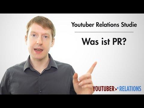 Youtuber Relations Studie - Teil 4: Was ist eigentlich PR?