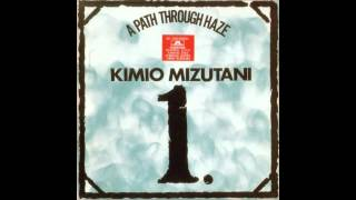 KIMIO MIZUTANI - A Path Through Haze [full album]