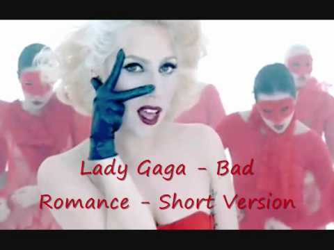 Lady Gaga - Bad Romance - Short Version