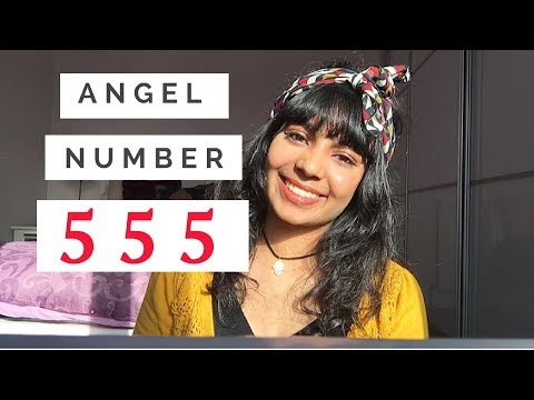 Angel Number 555: Discover what it means!