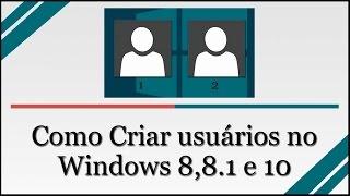 Como Criar um usuário no Windows 8 / 8.1