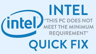 How To Fix Intel This Pc Does Not Meet The Minimum Requirement Error Quick Fix Updated | Win 8.1, 10(, 2016-05-21T03:24:52.000Z)