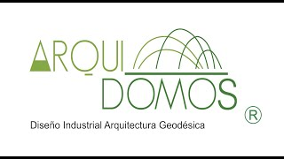Domos geodésicos, arquitectura sagrada ARQUIDOMOS MEDELLIN