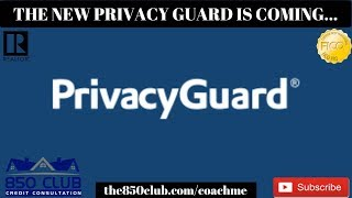 The New Privacy Guard Is Coming! But Is It Like Credit Karma/Sesame/Wise,Wallet Hub,Identity IQ