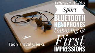 Huawei AM60 Sport Bluetooth Headphones Unboxing & First Impressions