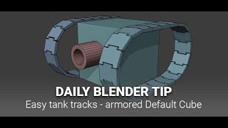 Daily Blender Secrets - The default cubes strike back! (easy tank tracks)