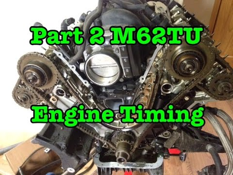 Part 2 BMW M62TU V8 Complete Timing Procedure 540i 740i X5 E38 E39