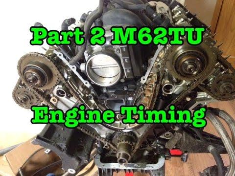 Part 2 BMW M62TU V8 Complete Timing Procedure 540i 740i X5 E38 E39 E53