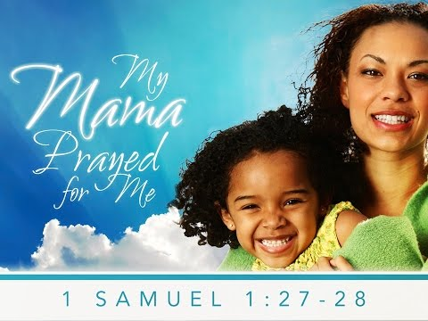 My Mama Prayed for Me - Reverend Andra D. Sparks - May 10, 2015
