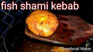 Fish shami kebab | fish tikya | easy recipe|delicious recipe