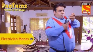 Your Favorite Character | Electrician Manav | Partners Double Ho Gayi Trouble