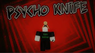 Roblox Script Showcase Episode#912/Psycopath Knife V2