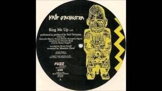 Naif Orchestra - Ring Me Up.1986