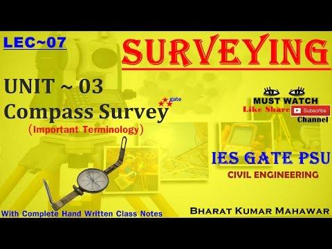 Surveying~ Lec 07~U3~ Compass Survey ( Important Terminology) by Bharat Kumar Mahawar
