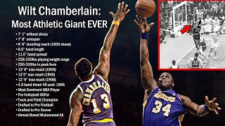 Wilt Chamberlain  - THE Most Athletic Giant Ever