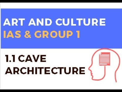 1.1 Cave Architecture | Art and Culture for UPSC IAS and Group 1 from YouTube · Duration:  10 minutes 34 seconds