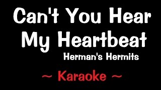 Cant You Hear My Heartbeat - Karaoke