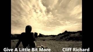 Give A Little Bit More / Cliff Richard