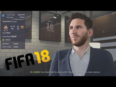 I SIGNED MESSI!!! FIFA 18 CAREER MODE