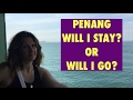 Will I Stay Or Will I Go? || Raw Vegan In Penang