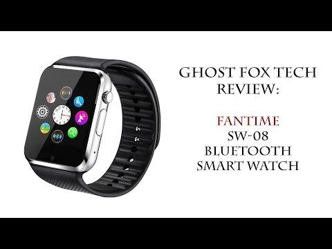 Fantime SW-08 Bluetooth Smart Watch - Review