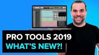 Pro Tools - What's New in Pro Tools 2019