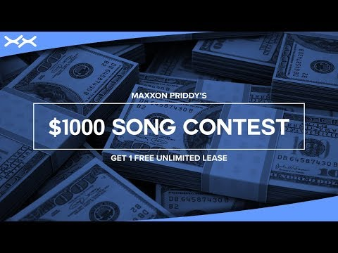 Maxxon Priddy's $1000 Song Contest | Submit By September 27th, 2018