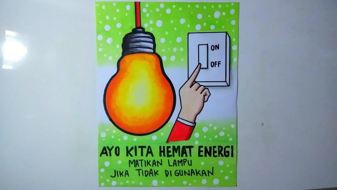 Membuat poster tema hemat energi   POSTER HEMAT ENERGI
