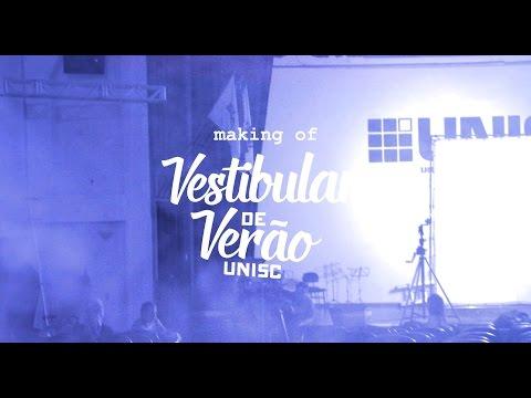 Making Of Campanha Vestibular Verão 2016 - Unisc
